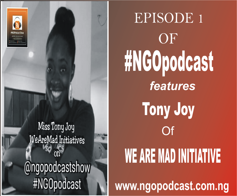 NGOP001-INTERVIEW WITH TONY JOY (We Are MAD Initiative)