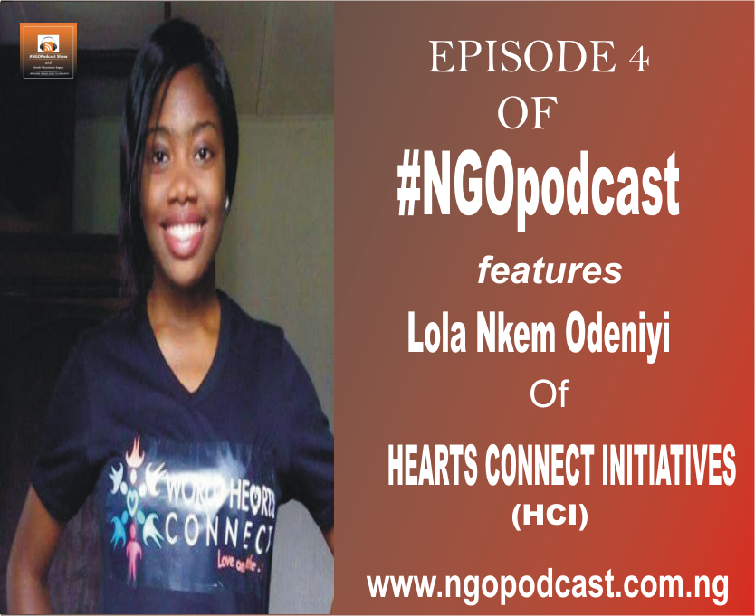 NGOP004-INTERVIEW WITH LOLA ODENIYI(HEART CONNECT INITIATIVE)