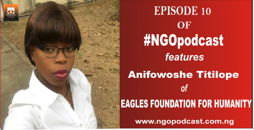 NGOP0010-INTERVIEW WITH ANIFOWOSHE TITILOPE (EAGLES FOUNDATION FOR HUMANITY)