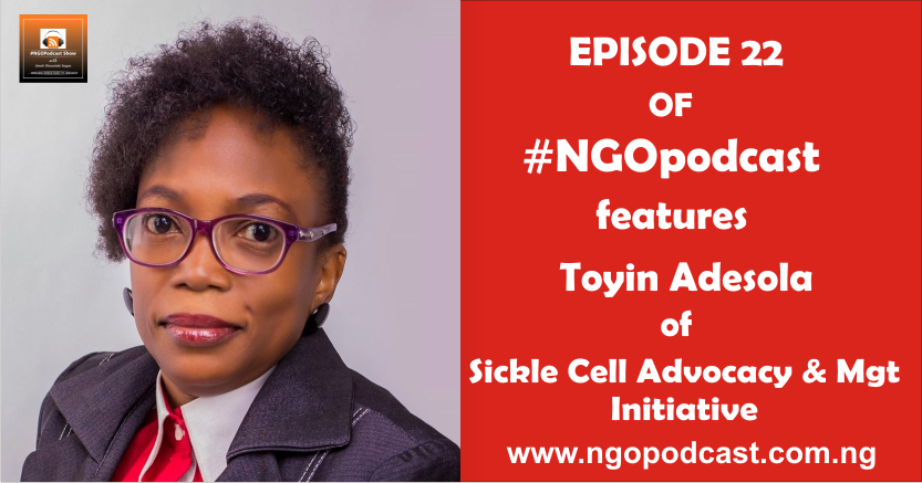 NGOP0022-INTERVIEW WITH TOYIN ADESOLA (SICKLE CELL ADVOCACY & MGT INITIATIVE)