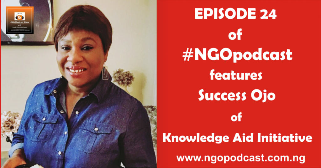 NGOP0024-INTERVIEW WITH SUCCESS OJO (KNOWLEDGE AID INITIATIVE)