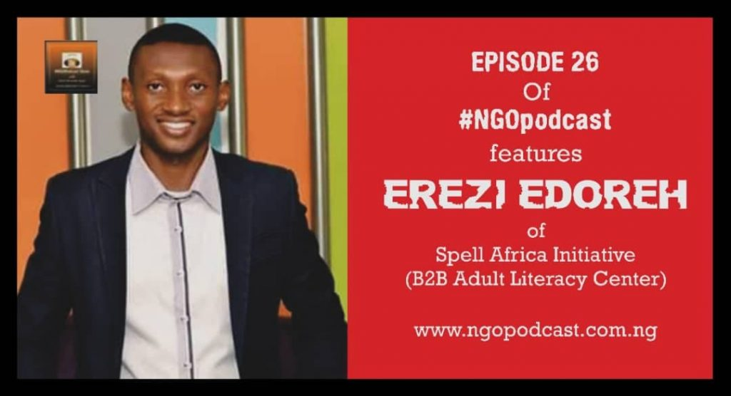 NGOP0026-INTERVIEW WITH EREZI EDOREH (SPELL AFRICA INITIATIVE)