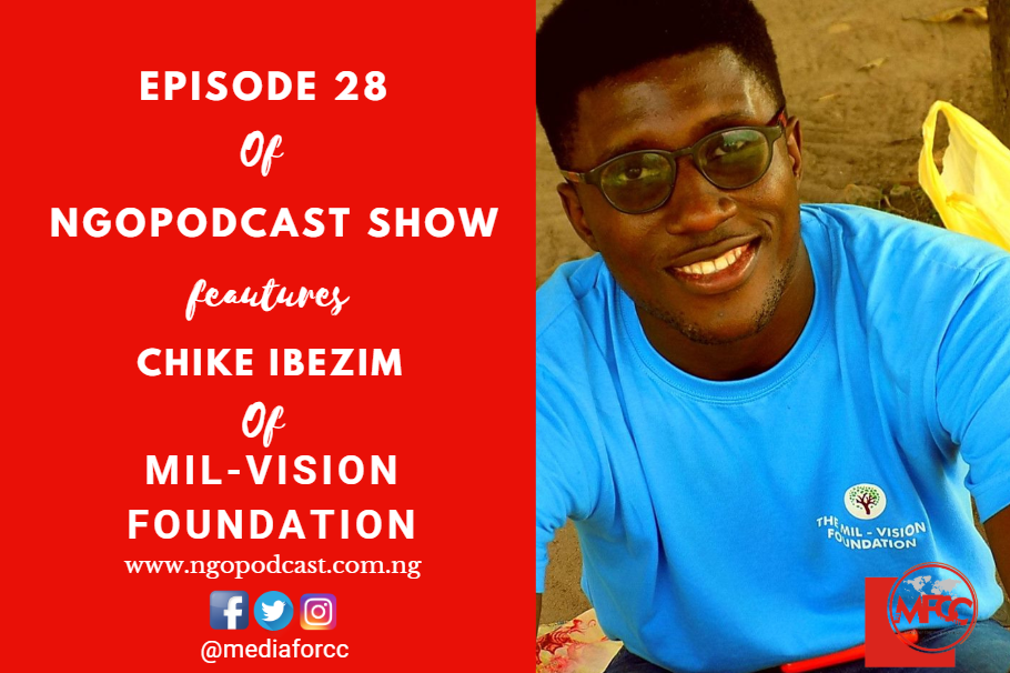 NGOP0028-INTERVIEW WITH CHIKE IBEZIM (MILVISION FOUNDATION)